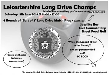 The Leicestershire Golf Club Long Drive Championships!