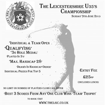The Leicestershire Under 35's Championship - Individual & Team Event